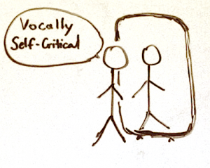 Vocally Self Critical